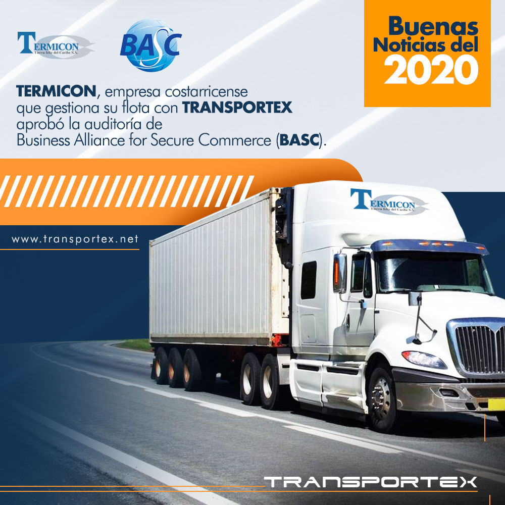Termicon, empresa costarricense que gestiona su flota con TRANSPORTEX aprobó la auditoría de Business Alliance For Secure Commerce (BASC).